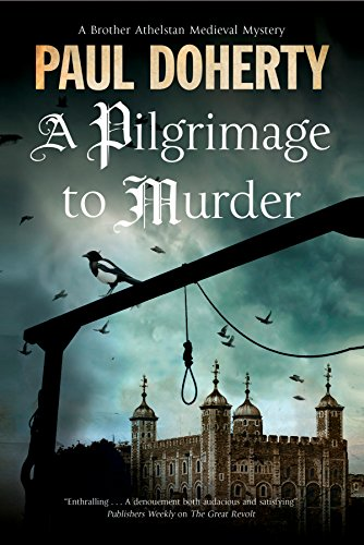 9781780290966: Pilgrimage of Murder, A: A Medieval Mystery set in 14th Century London (A Brother Athelstan Medieval Mystery)