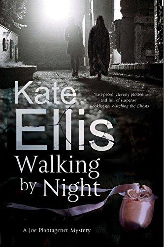 Walking by Night (A Joe Plantagenet Mystery): Ellis, Kate