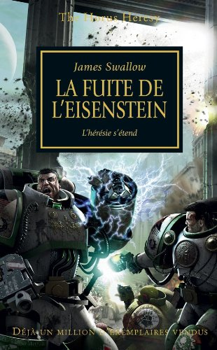 9781780300139: The Horus Heresy, T4 : la Fuite de l'Eisenstein