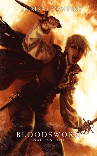 9781780300726: Ulrika la vampire, Tome 3 : Bloodsworn (Warhammer)