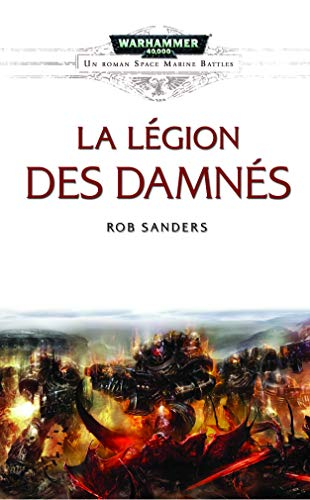 LEGION DES DAMNES -LA-: SANDERS ROB