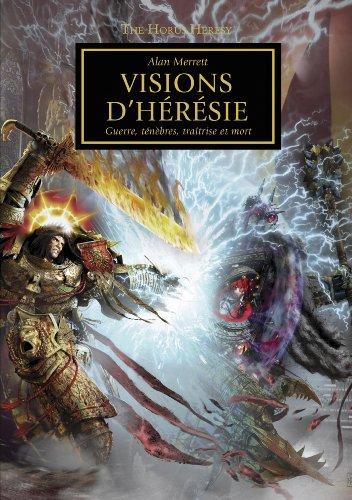 9781780301426: The Horus Heresy : Visions d'Hérésie : Images iconiques de trahison et de guerre (Warhammer 40 000)