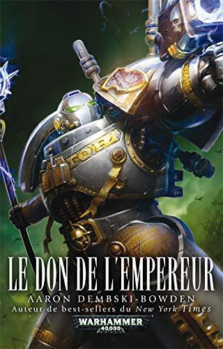DON DE L EMPEREUR -LE-: DEMBSKI BOWDEN AARON