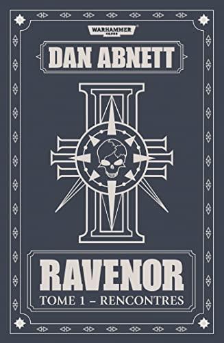 RAVENOR T1 -RENCONTRES-: ABNETT DAN