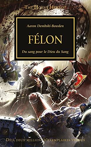 9781780301990: The Horus Heresy : Félon (Warhammer 40 000)