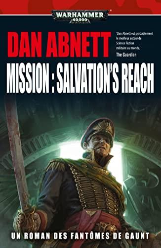 9781780302379: Les fantômes de Gaunt : Mission : Salvation's Reach