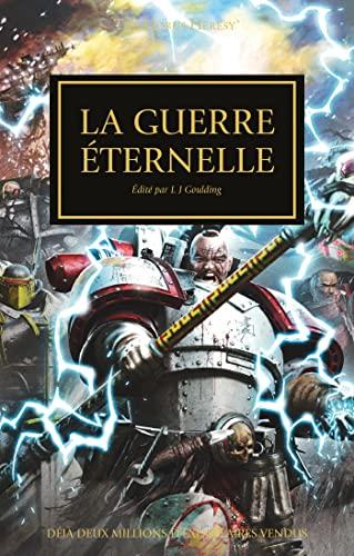 9781780303260: The Horus Heresy : La guerre éternelle