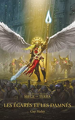 9781780305080: The Horus Heresy Siege of Terra, Tome 2 : Les égarés et les damnés