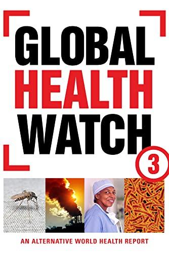 9781780320335: Global Health Watch 3: An Alternative World Health Report