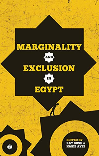 9781780320847: Marginality and Exclusion in Egypt