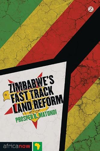 9781780321493: Zimbabwe's Fast-Track Land Reform (Africa Now)