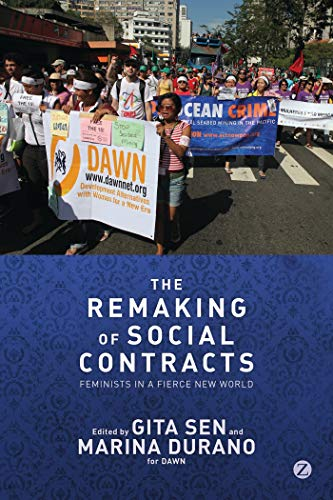 9781780321585: The Remaking of Social Contracts: Global Feminists in the Twenty-First Century
