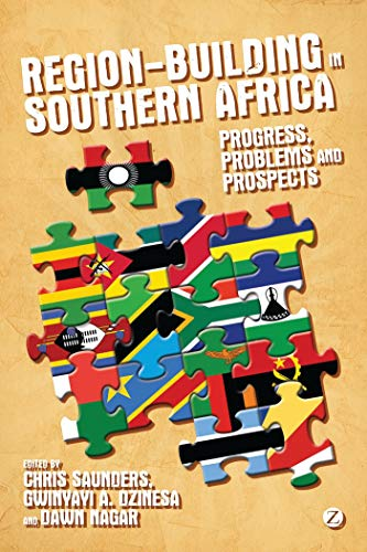 9781780321783: Region-building in Southern Africa: Progress, Problems and Prospects
