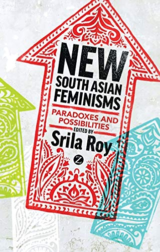 9781780321899: New South Asian Feminisms: Paradoxes and Possibilities