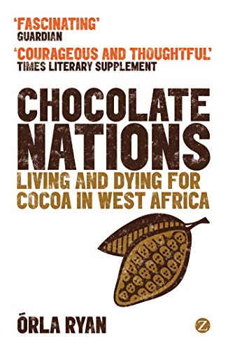 9781780323091: Chocolate Nations: Living and Dying for Cocoa in West Africa (African Arguments)