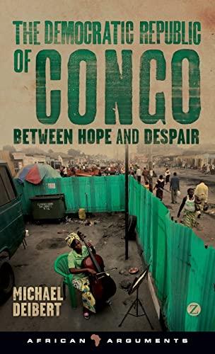 9781780323466: Democratic Republic of Congo: Between Hope and Despair (African Arguments)
