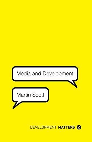 9781780325507: Media and Development (Development Matters)