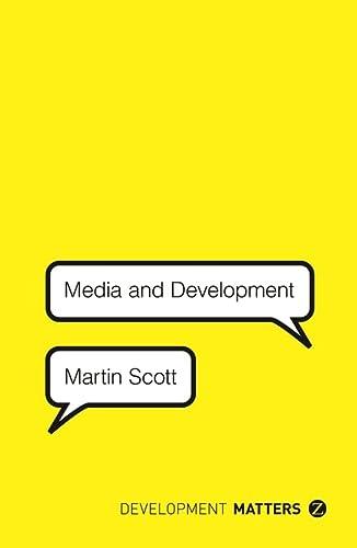 9781780325514: Media and Development (Development Matters)