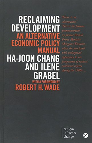 9781780325590: Reclaiming Development: An Alternative Economic Policy Manual (Critique. Influence. Change.)