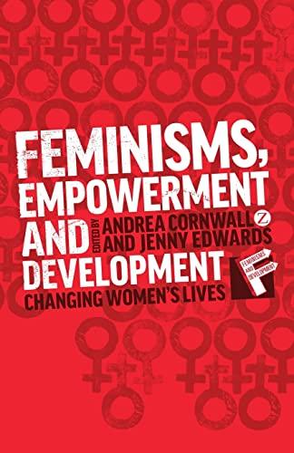 Feminisms, Empowerment and Development: Andrea Cornwall