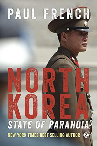 9781780329475: North Korea: State of Paranoia: A Modern History (Asian Arguments)