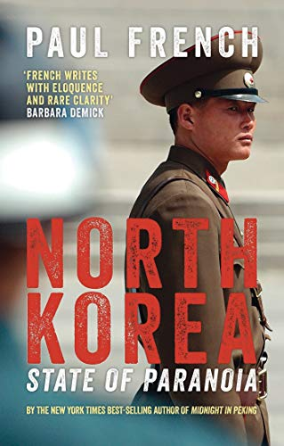 9781780329482: North Korea: State of Paranoia (Asian Arguments)