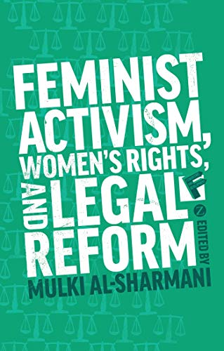9781780329635: Feminist Activism, Women's Rights, and Legal Reform (Feminisms and Development)