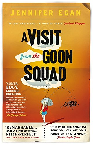 A Visit from the Goon Squad [SIGNED + Photo]: Egan, Jennifer