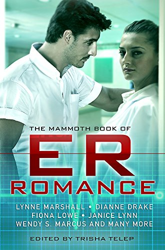 9781780330372: The Mammoth Book of ER Romance (Mammoth Books)