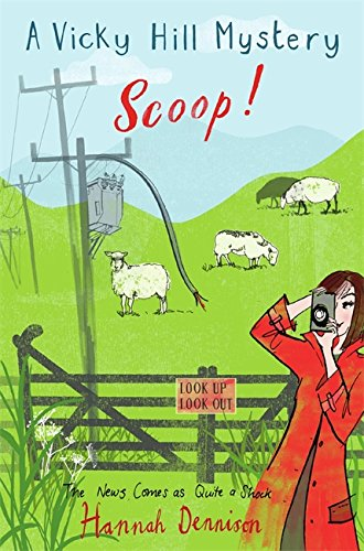 Scoop! (Vicky Hill 2): Dennison, Hannah