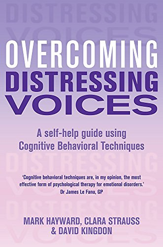 9781780330846: Overcoming Distressing Voices (Overcoming Books)