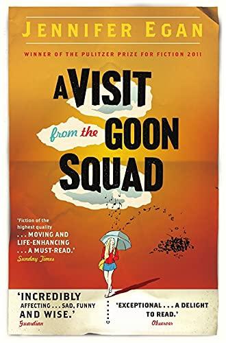 A Visit From the Goon Squad: Egan, Jennifer