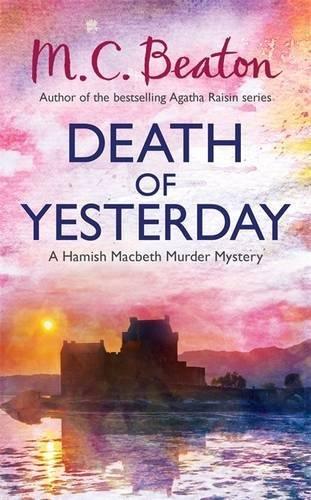 9781780331034: Death of Yesterday (Hamish Macbeth)