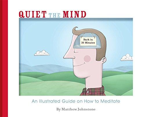 Quiet the Mind: Johnstone, Matthew