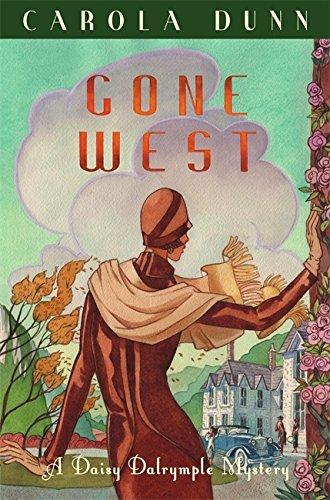 Gone West (Daisy Dalrymple Mystery 20): Dunn, Carola