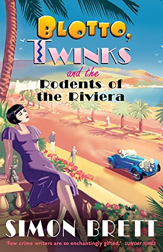 9781780331621: Blotto, Twinks and the Rodents of the Riviera