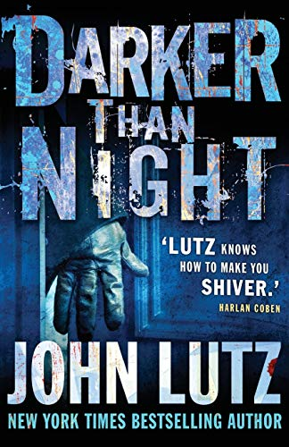 Darker Than Night: Lutz, John