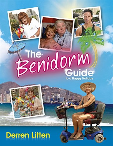9781780332437: Benidorm Guide to a Happy Holiday