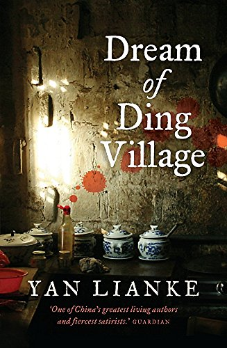 9781780332628: Dream of Ding Village. Yan Lianke
