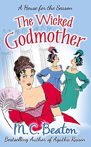 9781780333076: The Wicked Godmother (A House for the Season)