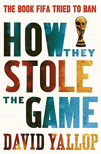 9781780334011: How They Stole the Game