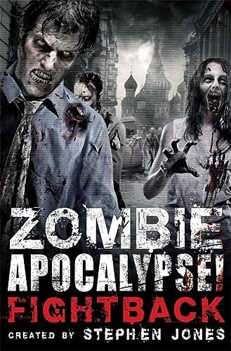 9781780334653: Zombie Apocalypse! Fightback