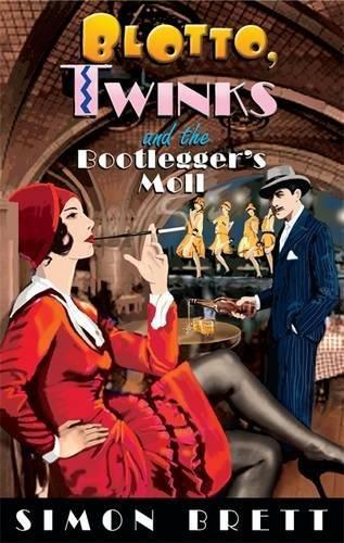 Blotto, Twinks and the Bootlegger's Moll: Simon Brett