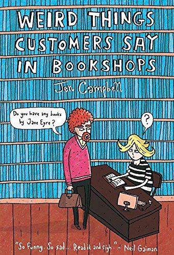 9781780334837: Weird Things Customers Say in Bookshops