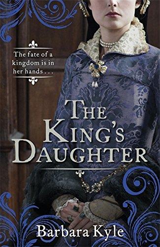 The King's Daughter: Kyle, Barbara