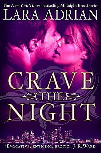 9781780335773: Crave The Night (Midnight Breed 12)