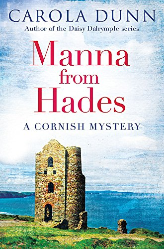 Manna from Hades (Cornish Mystery 1): Dunn, Carola