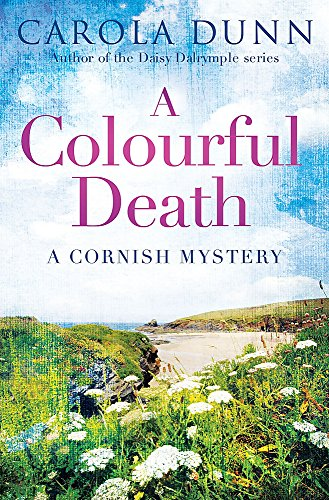 A Colourful Death (Cornish Mystery 2): Dunn, Carola