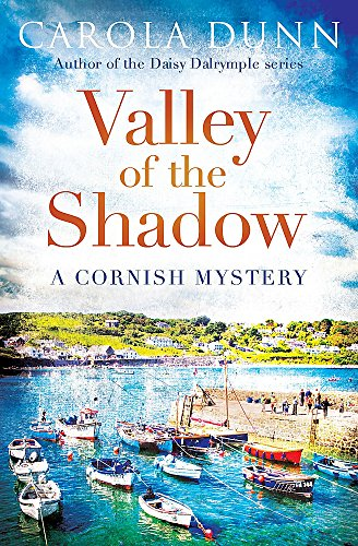 Valley of the Shadow (Cornish Mystery 3): Dunn, Carola