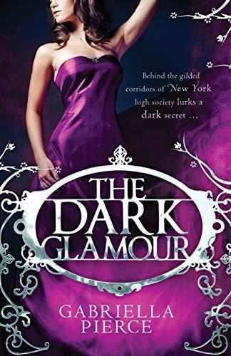 9781780337821: The Dark Glamour (666 Park Avenue 2)
